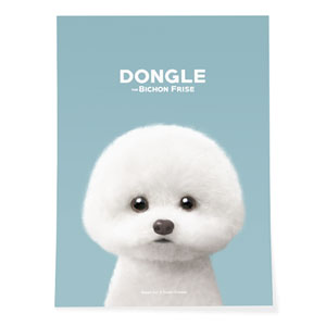 Dongle the Bichon Art Poster