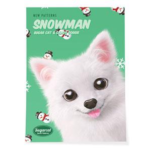 Dubu the Spitz's Snowman New Patterns Art Poster