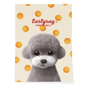 Earlgray the Poodle's Cheese Ball Art Poster
