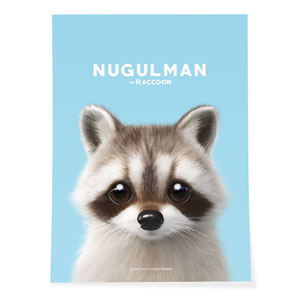 Nugulman the Raccoon Art Poster